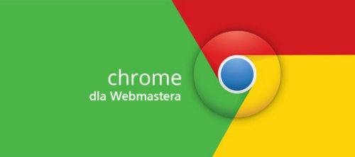 Chrome dla webmastera – 13 przydatnych rozszerzeń